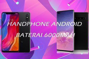 Handphone Android Baterai 6000mah