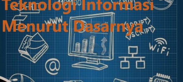 Fungsi Dasar Teknologi Informasi Menurut Dasarnya